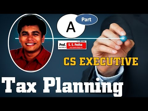 Basic Concept of Tax Planning   For CS Executive   CA Final   Part A