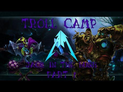 League Of Legends - Troll Camp: Jack In the Bush [HD]