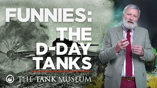 Funnies: The D-Day Tanks | The Tank Museum