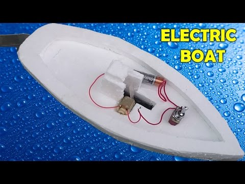How to Make an Electric Boat at Home