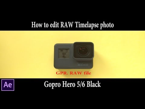 How to edit Gopro hero 5 / 6 RAW time lapse photo    .gpr file