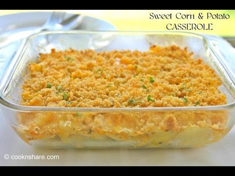 Sweet Corn and Potato Casserole