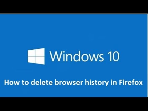 Delete browser history in Firefox on Windows 10 - Howtosolveit