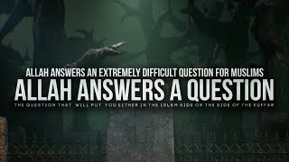 Allah Answers a Question You Never Thought About