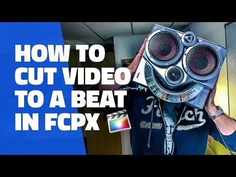How to edit video to music in Final cut pro X - 2 ways to cut to a beat