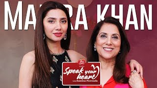 Mahira Khan | Speak Your Heart with Samina Peerzada | Raees | Humsafar | Episode 1