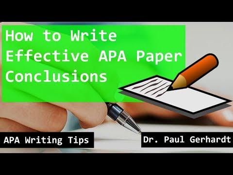 APA Paper Conclusion Writing Tips | Dr. Paul Gerhardt