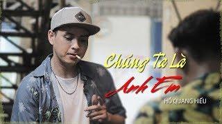 Chúng Ta Là Anh Em - Hồ Quang Hiếu | OFFICIAL MUSIC VIDEO | Thiếu Niên Ra Giang Hồ OST