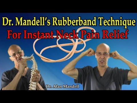 Dr. Mandell's Occipital Rubberband Technique for Instant Relief of Neck Pain & Muscle Spasm