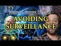 Internet Comment Etiquette Avoiding Surveillance