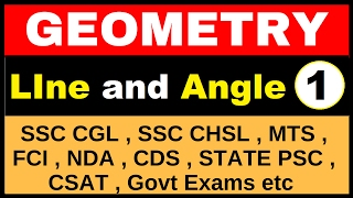 Geometry | Line and Angle Part - 1 (SSC , Railway , CAT ,MAT , CDS , Other Govt Exams)