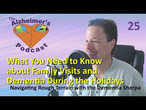 025: What You Need to Know about Family Visits and Dementia During the Holidays