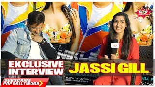 Exclusive Interview With JASSI GILL B | Nikle Currant Ft NEHA KAKKAR