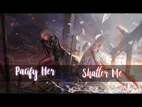 Nightcore - Shatter Me / Pacify Her (Switching Vocals)