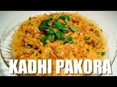 How to make Kadhi Pakora | Simple Vegetarian Recipe