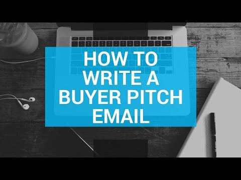 How to Write a Buyer Pitch Email