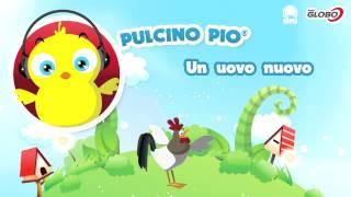 PULCINO PIO - Un uovo nuovo (Official)