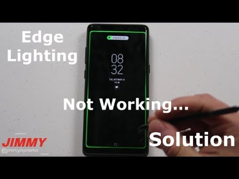 Edge Lighting Not Working?... SOLUTION HERE