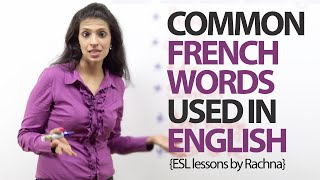 Common French words used in English – Free Spoken English lessons