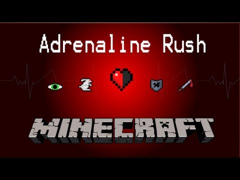 √ Minecraft: ADRENALINE RUSHES!