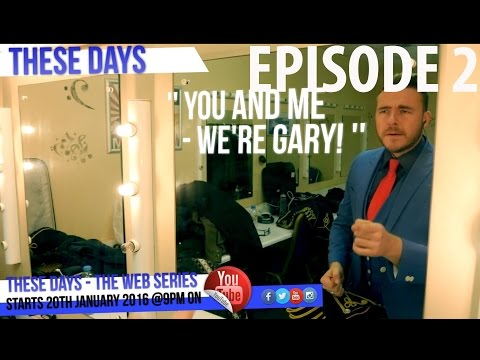 These Days - Episode 2 (Take That tribute Band 'Rule The World' Documentary)