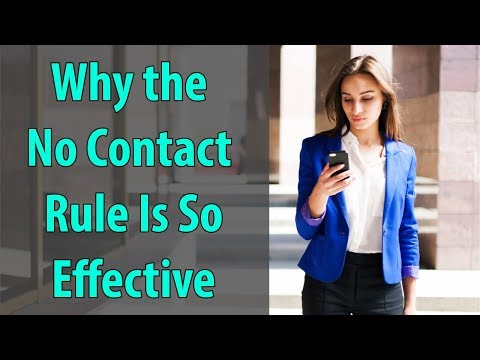 Why The No Contact Rule Is So Effective