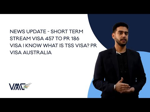 Changes To 457 Visa, Whats TSS Visa?