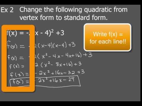 Quadratics: How to Change Vertex Form to Standard Form