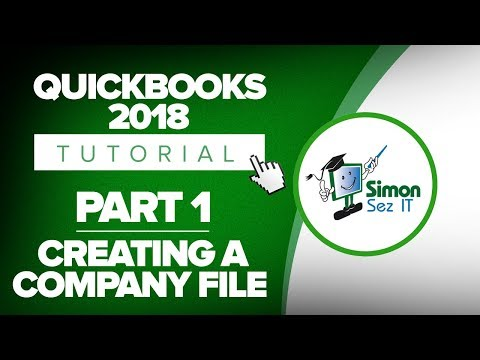 QuickBooks 2018 Training Tutorial Part 1: How to Create Your Company File