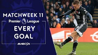 Every goal from Matchweek 11 in the Premier League | NBC Sports