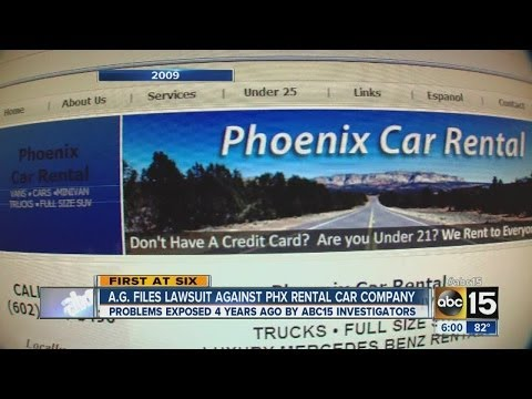 Attorney General files lawsuit against Phoenix rental car company.