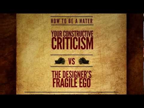 How to be a hater: perfect constructive criticism - SXSW 2012 Panel Idea