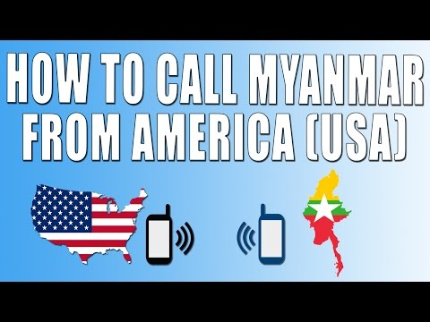 How To Call Myanmar From America (USA)
