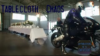 Tablecloth Chaos - Mythbusters for the Impatient