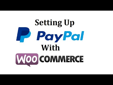 Woocommerce Paypal Setup 2017 - Super Simple Tutorial