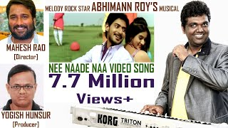NEE NAADE NAA-PRAJWAL-HARSHIKA:  ABHIMANN ROY'S ROCKING MUSIC - MURULI meets MEERA !!!.MP4