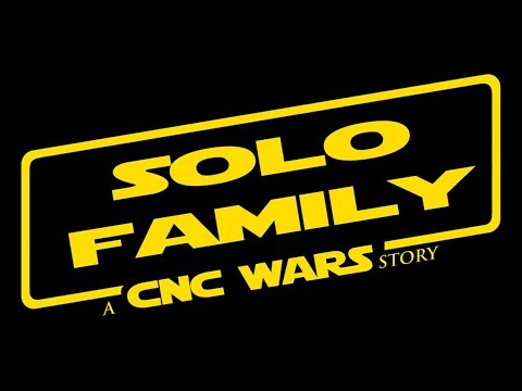 SOLO FAMILY: A CNC WARS STORY
