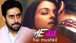 Abhishek Bachchan REACTS On Aishwarya - Ranbir Kapoor's BOLD Secne