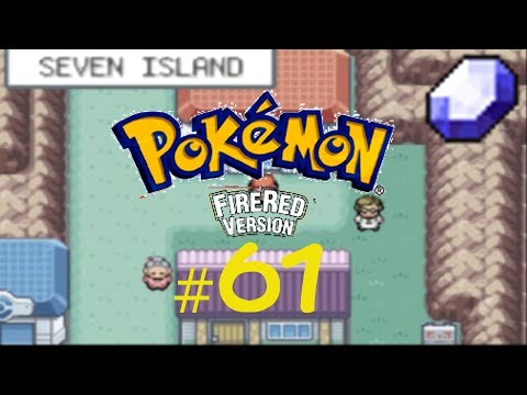 Pokémon Fire Red Episode 61: Quest of The Sevii Islands