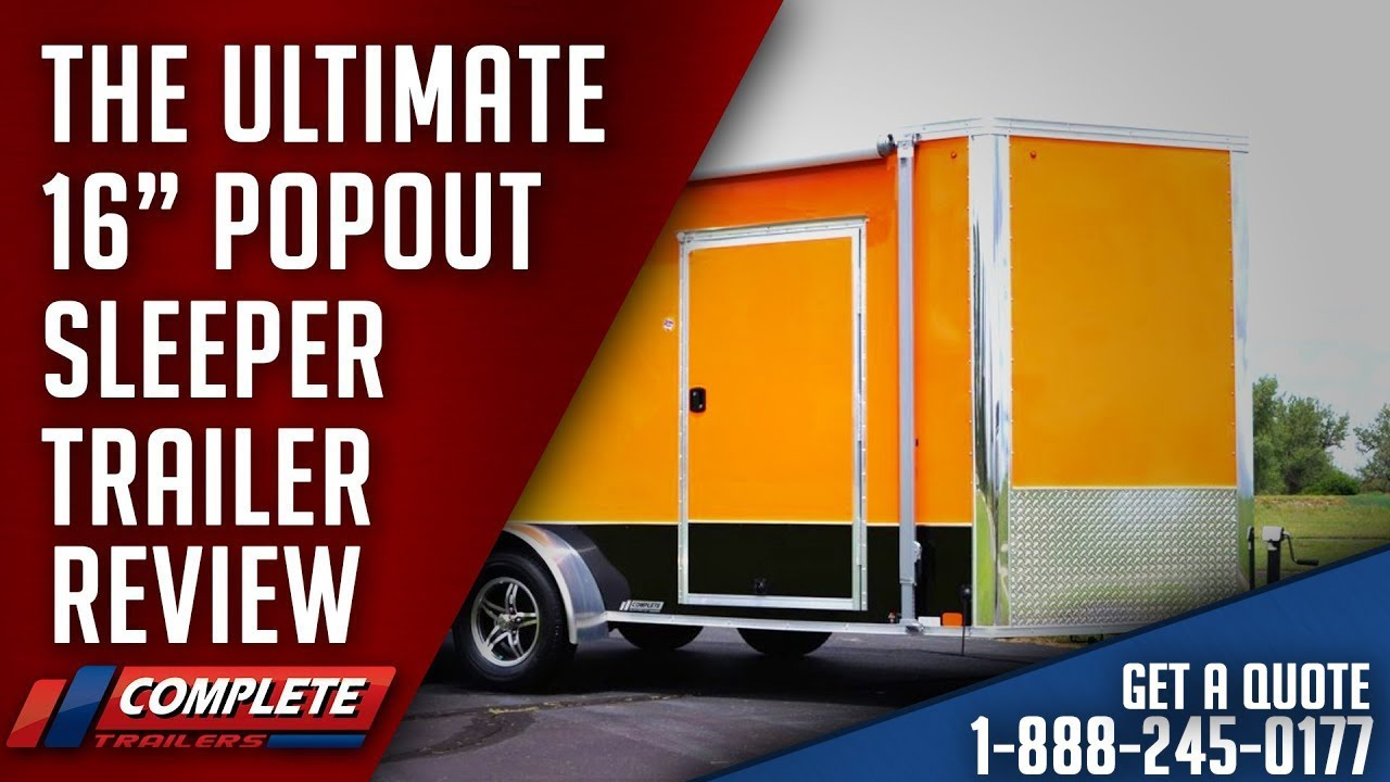 16' Ultimate Popout Sleeper Trailer Review