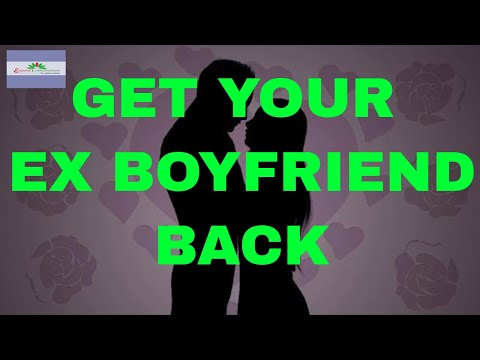Get Your Ex Boyfriend Back - Attract your Ex BF Fast Subliminal