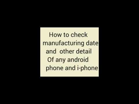 How to check manufacturing date and other detail of any iPhone or any any android phone
