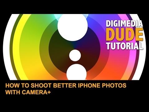 How To Shoot Better iPhone Photos With Camera+