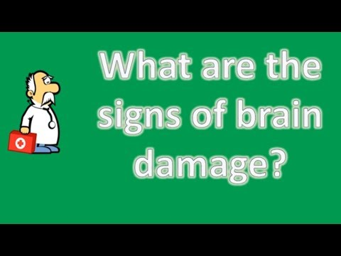 What are the signs of brain damage ? | Good Health and More