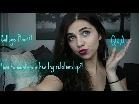 College?!Healthy Relationship?! Q&A!