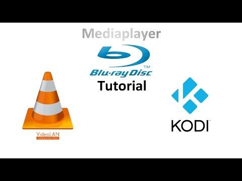 Blu-Ray mit VLC Mediaplayer & Kodi abspielen Tutorial Windows, OSX, Linux