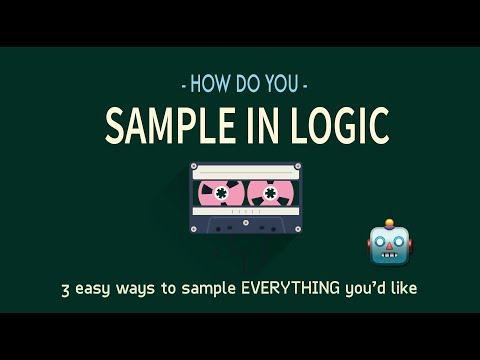 SAMPLING: My 3 FAVOURITE ways to SAMPLE in LOGIC Pro X.