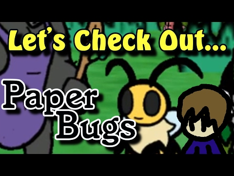 Lets Check Out Paper Bugs