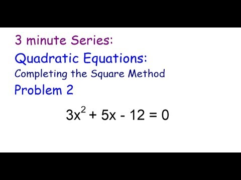 3 Minute Series: Quadratic Equations