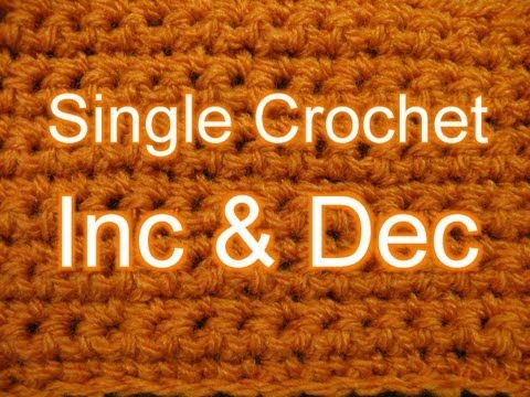 Single Crochet increase and Decrease - Slow Motion